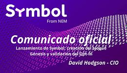 Lanzamiento de Symbol creación del bloque Génesis y validación del Opt-In