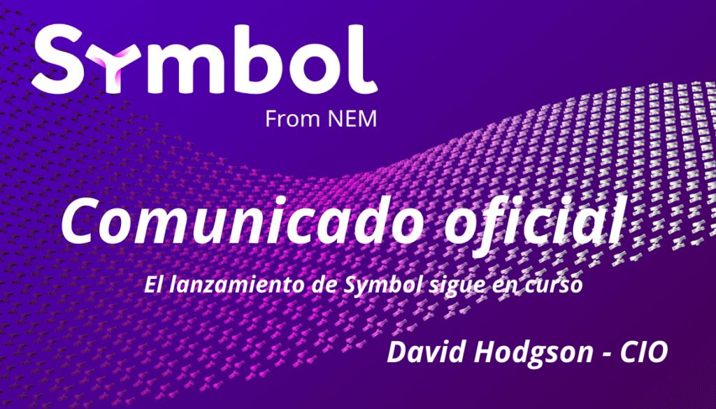 Anuncio de lanzamiento 0.10.0.4 de Symbol de NEM Las fechas de lanzamiento siguen en curso