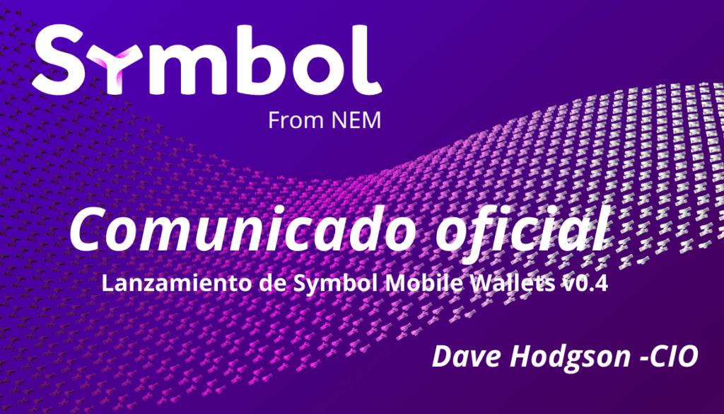 Lanzamiento de Symbol Mobile Wallets v0.4